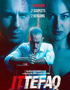 Ittefaq Movie Review, Rating, Story, Cast and Crew