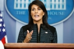 U.S. Should Not Give Even a Dollar to Pak till It Acts on Terror: Nikki Haley